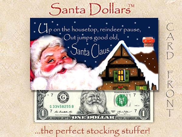Santa Dollars - Up on the Housetop - Bulk Pack of 100