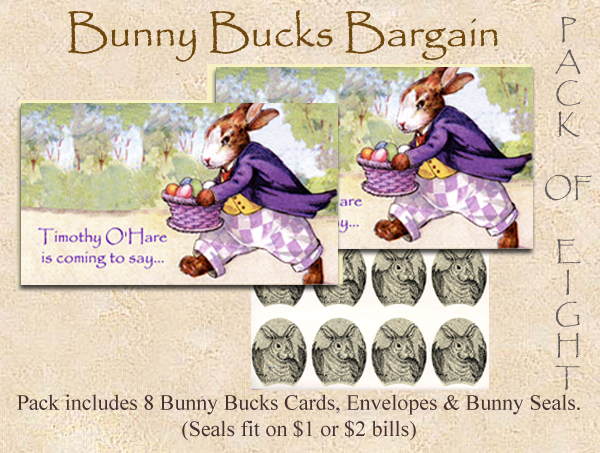 Bunny Bucks - Timothy O'Hare - Eight Pack