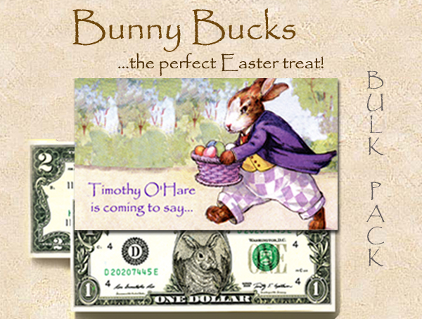Bunny Bucks - Timothy O'Hare - Bulk - Pack of 250