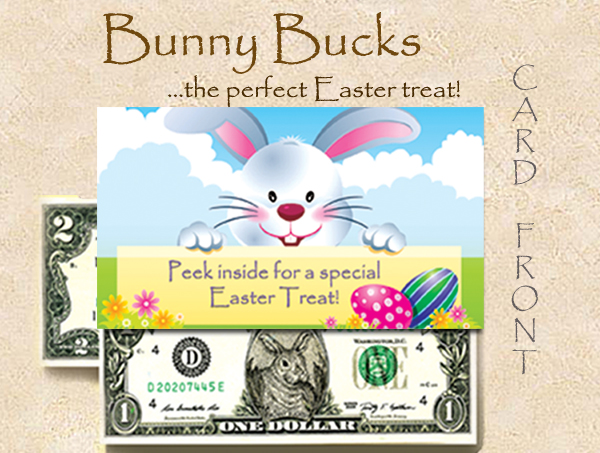 Bunny Bucks - Easter Treat