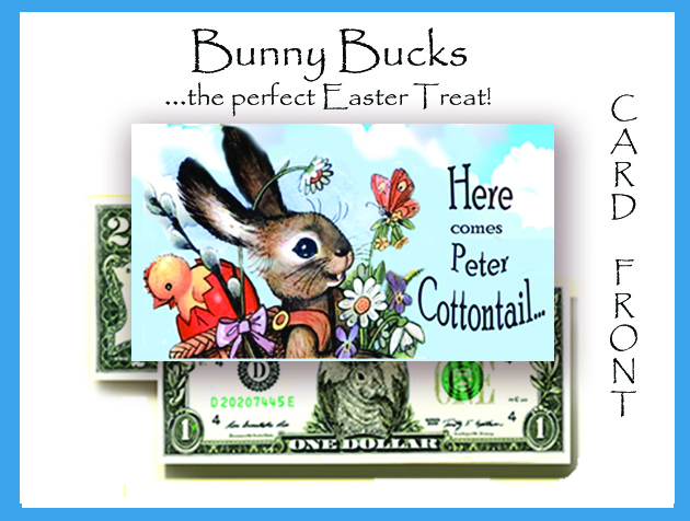 Bunny Bucks - Peter Cottontail - With $2 bill