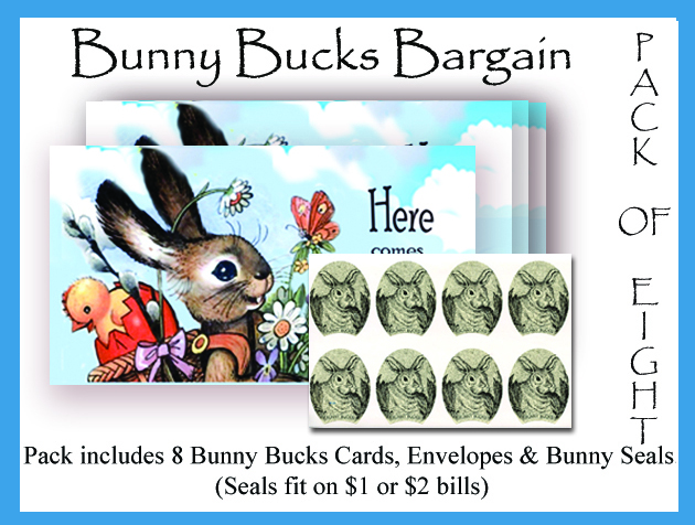Bunny Bucks - Peter Cottontail - Eight Pack